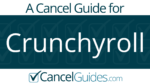 Crunchyroll Cancel Guide