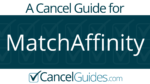 MatchAffinity Cancel Guide