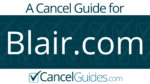 Blair.com Cancel Guide