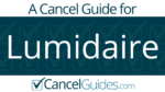 Lumidaire Cancel Guide