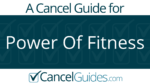 Power Of Fitness Cancel Guide