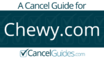 Chewy.com Cancel Guide