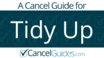 Tidy Up Cancel Guide