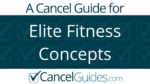 Elite Fitness Concepts Cancel Guide